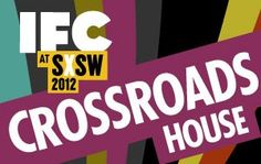 For their 3rd year in a row, IFC is putting together a solid showcase of great bands and comedy at their Crossroads house. This year the house is at Vice Bar on East 6th and features bands like Citizen Cope, Heartless Bastards and newbies Walk the Moon.