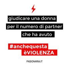 Giudicare una donna per il numero di partner che ha avuto #anchequestaèVIOLENZA #pasionariaIT #femminismo #feminism #violenzasulledonne