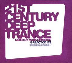 Various - 21st Century Deep Trance (CD) at Discogs