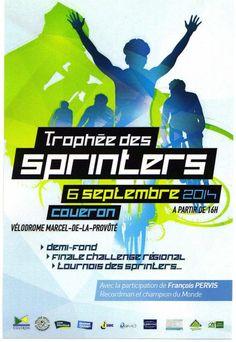 trophée des sprinters. Le samedi 6 septembre 2014 à coueron.