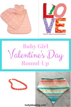 Valentine's Day Round-Up / Baby girl / baby / holiday / Valentine's Day