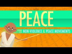 Nonviolence and Peace Movements: Crash Course World History 228 - YouTube