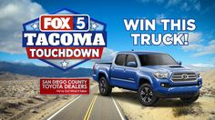 """Watch the FOX 5 Morning News every weekday from 6 a.m. to 8 a.m. for the """"word of the day."""" Then go to fox5sandiego.com and enter the code word of the day for your chance to win a 2017 Toyota Tacoma!"""