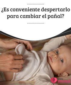 ¿Es conveniente despertarlo para cambiar el #pañal?   #Cambiar el pañal del #bebé siempre es muy importante que se haga a tiempo; esto para #evitar posibles #irritaciones que pudieran llegar a complicarse