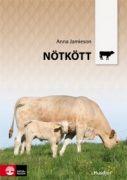 Beskrivning: Denna lärobok handlar om produktion av nötkött och ger liksom de två första böckerna en rejäl grund att stå på. Några av de områden som behandlas är: byggnader och utfodringsystem, fodermedel, näringsomsättning och tillväxt, uppfödningsmodeller och foderstater för slaktdjur, dikalvsproduktion, hälsovård, avel för nötköttproduktion, produktionsplanering, uppföljning och ekonomi. Avel