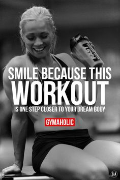 Smile ! This workout is one step closer to your dream body. http://www.gymaholic.co/workouts @ http://urlz.fr/BoG