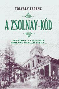 alexandra.hu | A Zsolnay-kód - Feltárul a legendás Zsolnay család titka... :: Tolvaly Ferenc