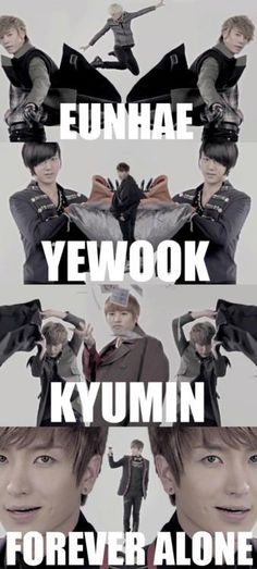 EunHae, YeWook, KyuMin and... ForeverAlone. xD I'd never noticed this before.