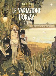 Le variazioni d'Orsay - Manuele Fior, Coconino Press, 2015