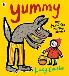 """Yummy: Eight Favorite Fairy Tales by Lucy Cousins (author of the Maisy books) These are shortened versions of favourite tales like the """"Three Little Pigs"""" and """"Red Riding Hood"""" accompanied by bright illustrations - Matthew loved this. Little Pigs, Little Red Hen, Children's Book Illustration, Illustrations, Nursery Stories, Albin Michel Jeunesse, Original Fairy Tales, Charles Perrault, Traditional Tales"""