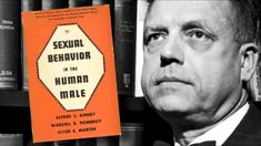 The Sexual Devolution: Alfred Charles Kinsey (part one)