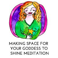 Making Space For Your Goddess to Shine Meditation