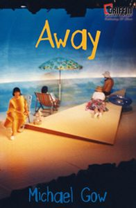 away michael gow techniques This is evident in michael gow's away, as seen through the characters of gwen, coral and tom the three menu hire writer discovery essay on away michael gow.