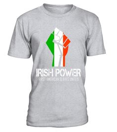 "# Irish power American slaves united - Cool saying T-shirt .  Special Offer, not available in shops      Comes in a variety of styles and colours      Buy yours now before it is too late!      Secured payment via Visa / Mastercard / Amex / PayPal      How to place an order            Choose the model from the drop-down menu      Click on ""Buy it now""      Choose the size and the quantity      Add your delivery address and bank details      And that's it!      Tags: irish shirts, irish flag…"