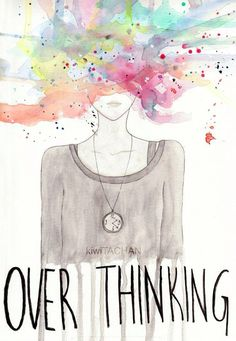 #truth over thinking is one of my bad habits I'm working on breaking. Overthinking destroys happiness. Makes you worry for no reason. #unhealthy