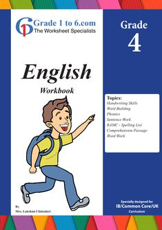 Strengthen your Fourth grader's English learning and skills with www.Grade1to6.com workbooks.  This workbook covers the following main topics of learning in Grade 4 Handwriting Skills Word Building Phonics Sentence Work RAMC - Spelling List Comprehension Passage Text Work Word Work