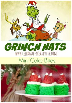 christmass new, Grinch Hat Mini Cake Bites. A tasty nod to the holiday classic movie, How the G. Grinch Christmas Party, Grinch Who Stole Christmas, Grinch Party, Christmas Snacks, Christmas Goodies, Family Christmas, Holiday Fun, Christmas Holidays, Holiday Movie