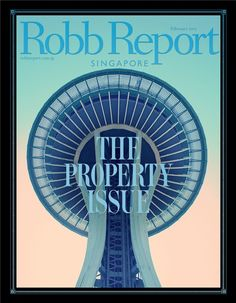 Robb Report Singapore  Magazine - Buy, Subscribe, Download and Read Robb Report Singapore on your iPad, iPhone, iPod Touch, Android and on the web only through Magzter