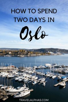 Are you stopping in Oslo during your trip to Scandinavia? This article will be your guide to a perfect two days in Oslo, Norway! | Things to do in Oslo | Oslo travel guide | Oslo itinerary | What to do in Oslo | How to spend two days in Oslo | Oslo travel inspiration | Top things to do in Oslo | Oslo hotels | Where to stay in Oslo | Oslo on a budget | Oslo museums |