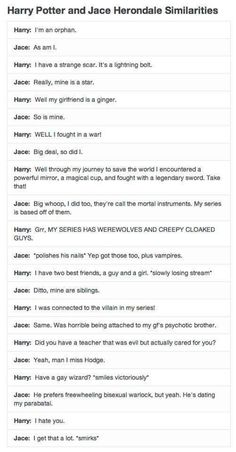 Harry (Harry Potter) & Jace (The Mortal Instruments) square off! Thought this was hilarious.