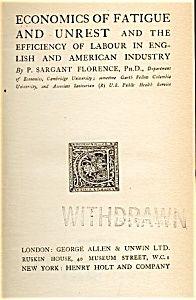 Economics of Fatigue and Unrest, 1924