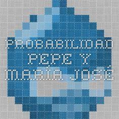 Probabilidad - Pepe y María José
