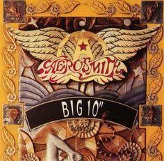 Aerosmith Big ten inch
