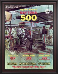 """NASCAR Framed 36"""" x 48"""" Daytona 500 Program Print Race Year: 8th Annual - 1966 by Mounted Memories. $363.99. NC14081966 Race Year: 8th Annual - 1966 Features: -Original cover art from that day's race program. -Vibrant colors restored, alive and well. -Classic brown finished wood frame, unmatted. -Officially licensed by NASCAR. -36"""" W; x 48"""" H; canvas print. -Overall dimensions 52 1/4 H"""" x 40"""" W. -Made in the USA."""