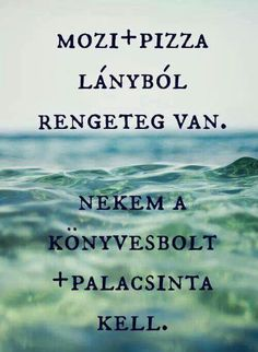 Read Bevezető from the story SzJG Idézetek-Kezdet by balogh_orsi (Orsi) with reads. Books To Read, My Books, Book Worms, Quotations, My Life, Life Quotes, Wisdom, Writing, Humor