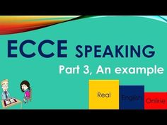ECCE -SPEAKING PART 3, AN EXAMPLE - YouTube English Online, Michigan, Youtube, Youtubers, Youtube Movies