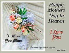 Miss and love you so much mum xxxxx