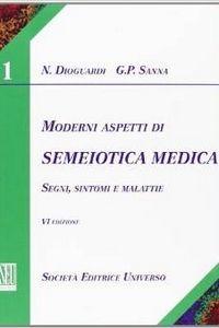 copertina di Moderni aspetti di semeiotica medica - Segni sintomi e malattie