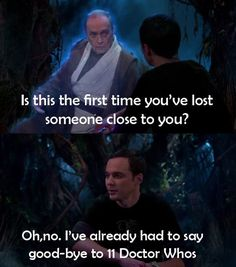 Just Sheldon Being Sheldon. Though he really should know he is not called Doctor Who....