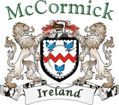 McCormick coat of arms. Irish coat of arms for the surname McCormick from Ireland. View your coat of arms at http://www.theirishrose.com/#top_banner or view the McCormick Family History page at http://www.theirishrose.com/pages.php?pageid=43
