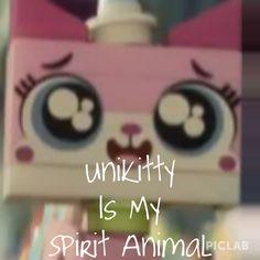 Unikitty is my Spirit Animal!