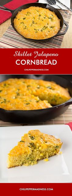 Skillet Jalapeno Cornbread from Chili Pepper Madness