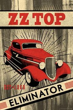 Rock N Roll Music, Rock And Roll, Zz Top Album Covers, Rock Bands, Zz Top Eliminator, Samba, Billy Gibbons, Making The Band, Vintage Concert Posters