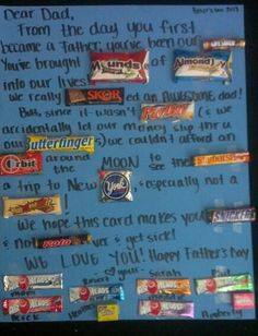 Homemade Father's Day candy card. Seen several, came up with this one myself :)
