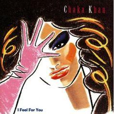 I Feel For You-Chaka Khan