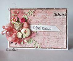 love, life and crafts Rudlis: Dla Fajnej Babki