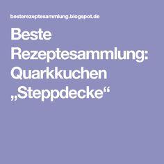 "Beste Rezeptesammlung: Quarkkuchen ""Steppdecke"""