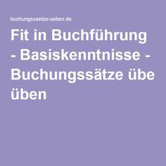 Fit in Buchführung - Basiskenntnisse - Buchungssätze üben