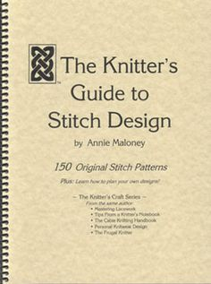 Knitter's Guide to Stitch Design