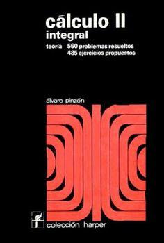 Mi biblioteca pdf: Cálculo II integral - Teoria y 560 problemas resue...