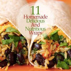 Wraps are an excellent lunch option when you're on the go and trying to eat healthy. Here are 11 Homemade Delicious And Nutritious Wraps to try! #homemade #wraps #healthy #lunch