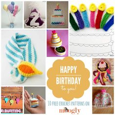 Happy Birthday Crochet: 10 Free Patterns! Special collection on Mooglyblog.com