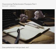 Perfectionism Paralysis & WritingI | Dixon Life Coaching | ADHD Coaching