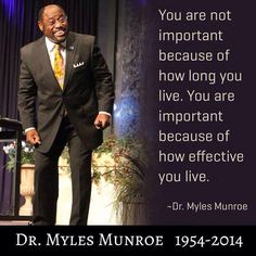 28 best dr myles monroe images on pinterest favorite quotes