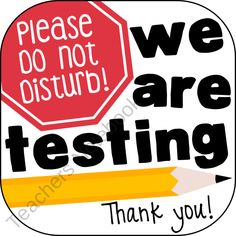 Testing Sign from LadybugsTeacherFiles on TeachersNotebook.com (2 pages)