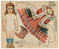 Dolls of the Nations: RUSSIA -Paper Doll -1909  -Manufacturer J. V. Sloan  -Material printed paper -Origin New York, nytimes@e.newyorktimesinfo.com  -By the 1920s and 1930s, most paper dolls came in a book with the doll figures on the cardboard covers and the clothing on the paper pages inside. Paper doll books sold for five cents or a dime. Paper dolls were most popular during World War II. Materials needed for other kinds of toys were directed to the war effort.